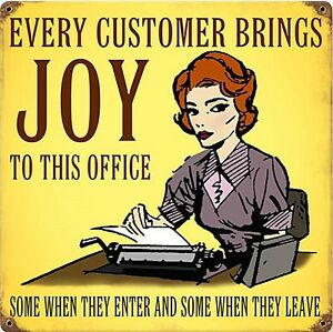 Every Customer Brings Joy rusted steel sign 300mm x 300mm (pst) REDUCED