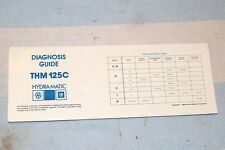 GM HYDRA-MATIC AUTOMATIC TRANSMISSION THM125C DIAGNOSIS GUIDE with SLIDE CHART