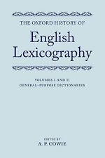 The Oxford History of English Lexicography: Volume I: General-Purpose Dictionar