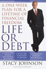 LIFE OR DEBT: A ONE-WEEK PLAN FOR A LIFETIME OF FINANCIAL FREEDOM - NEW