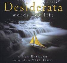 Desiderata: Words for Life