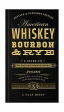 American Whiskey Bourbon & Rye: A Guide to the Nation's Favorit... Free Shipping