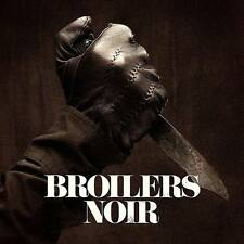 BROILERS Noir LP Vinyl + CD Limited Edition 2014 * NEU