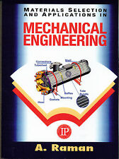 Materials Selection and Applications in Mechanical Engineering by A. Raman - PB