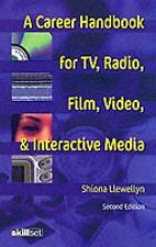 A Career Handbook for TV, Radio, Film, Video and Interactive Media (Professional
