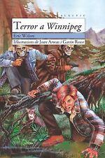 Terror a Winnipeg. NUEVO. Nacional URGENTE/Internac. económico. LITERATURA INFAN