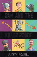 Sam and the Killer Robot, New, Judith Rossell Book