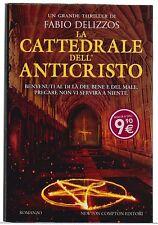 Delizzos Fabio -LA CATTEDRALE DELL'ANTICRISTO - NEWTON COMPTON