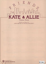 KATE & ALLIE Theme Song FRIENDS sheet music from TV show 1985 3 pp. (VG+ shape)
