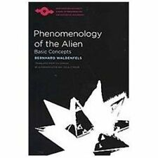 Phenomenology of the Alien: Basic Concepts: By Waldenfels, Bernhard