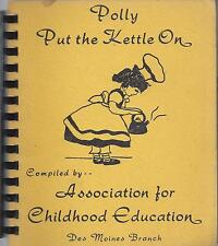 *DES MOINES IA 1971 ETHNIC COOK BOOK *POLLY PUT THE KETTLE ON *IOWA COMMUNITY
