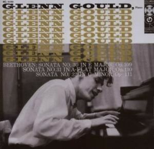 Glenn Gould - Beethoven Piano Sonatas Nos. 30-32 [New CD]