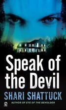 Speak Of The Devil by Shari Shattuck PB new
