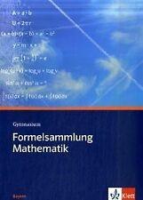 Formelsammlung Mathematik Gymnasium. Ausgabe Bayern von ... | Buch | Zustand gut