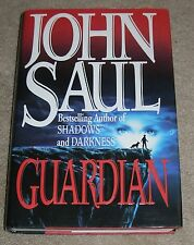 GUARDIAN by John Saul 1993, HC/DJ ~ First Edition First Printing