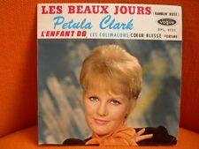 VINYL 45 T – PETULA CLARK : LES BEAUX JOURS + 3 – POP YEYE JERK SIXTIES – 1962