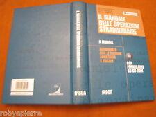 Il manuale delle operazioni straordinarie Cremona Monarca Ipsoa 2004 con CD ROM