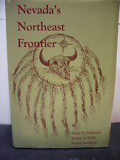 Nevada's Northeast Frontier, inscribed, and signed limited edition author's copy