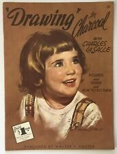 Walter T. Foster DRAWING IN CHARCOAL Charles Le Salle Art Book