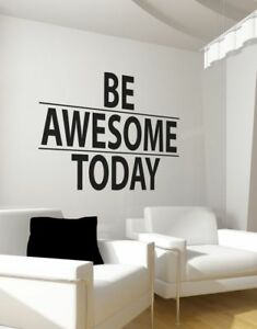 Be Awesom today decal Sticker wall decor office home motivation inspiration