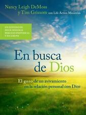 En Busca de Dios: El Gozo de un Avivamiento en la Relacion Personal Con Dios (Pa