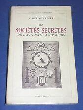 Société secrète Leur histoire de l'antiquité à nos jours Lepper, Payot 1936