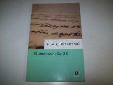 RUVIK ROSENTHAL-BLUMENSTRABE 22-GIUNTINA-2006-PRIMA EDIZIONE-PARI AL NUOVO!