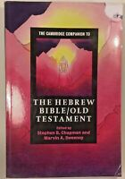 NEW Cambridge Companion to the Hebrew Bible/Old Testament, Paperback by Chapman,