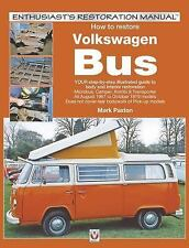 How to Restore Volkswagen Bus by Mark Paxton Restoration Manual VW Bay Window