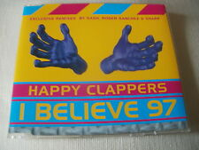 THE HAPPY CLAPPERS - I BELIEVE 97 - 6 MIX DANCE CD SINGLE