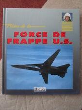 BAUDRY CUPIDO PILOTE USAF STRIKE AIRCRAFT F-15E F-117A RAVEN WILD WEASEL B-1B
