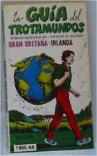 GRAN BRETAÑA / IRLANDA - LA GUÍA DEL TROTAMUNDOS EN ESPAÑOL - ED. GRECH 1985