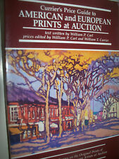 Currier's Price Guide to American and European Prints at Auction : Current...