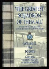 The Greatest Squadron of Them All: Volume II; SIGNED 1st/1st