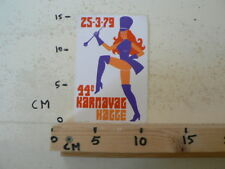 STICKER,DECAL PIN-UP GIRL 44 E KARNAVAL HAGGE 25-3-79 A