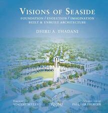 Visions of Seaside: Foundation/Evolution/Imagination. Built and Unbuilt Architec