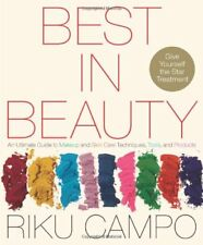 Best in Beauty: An Ultimate Guide to Makeup and Sk