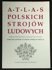 BOOK ATLAS OF POLISH FOLK COSTUME Wilanow Warsaw ethnic dress fashion Poland art