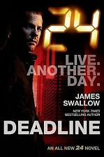 24: Deadline  by James Swallow (2014, Hardcover) TV series tie-in