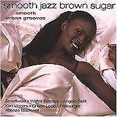 Smooth Jazz / Brown Sugar-Various  CD NEW