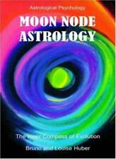 Moon Node Astrology by Huber, Bruno  New 9780954768034 Fast Free Shipping,,