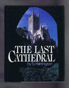 Architecture: Harrington; The Last Cathedral, National Cathedral Washington DC