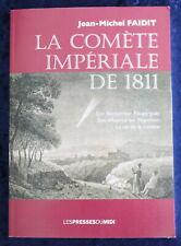 Envoi Auteur : Jean-Michel FAIDIT - La Comète Impériale de 1811 - 2012