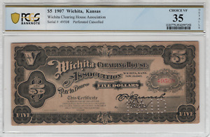 1907 $5 Wichita Clearing House Association Kansas Depression Scrip PCGS B VF 35