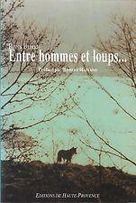 ENTRE HOMMES ET LOUPS par René BURLE + Robert HAINARD + 1993