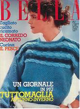 BELLA N. 41 11 OTTOBRE 1983 MODA ITALIAN FASHION MAGAZINE UNCINETTO CUCITO