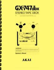 Akai GX-747 DBX Tape Deck OWNER'S MANUAL and SERVICE MANUAL