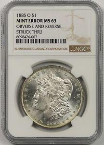 1885-O $1 NGC Mint Error MS63 Obverse & Reverse Struck Thru Morgan Silver Dollar