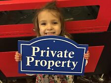 """Arched Private Property Plaque 14x8.5"""" 1/4"""" King ColorCore Any Color"""