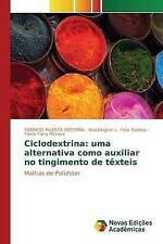 Ciclodextrina: uma alternativa como auxiliar no tingimento de têxteis (Portugues